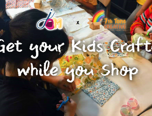 Jom! Get your Kids Crafty while you Shop — 7th Tone Creative