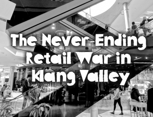 The Never-Ending Retail War in Klang Valley